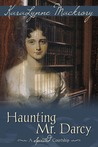 Haunting Mr. Darcy - A Spirited Courtship