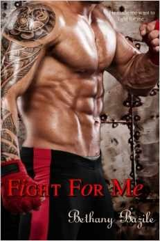 Download online for free Fight For Me by Bethany Bazile FB2