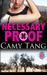 Necessary Proof by Camy Tang