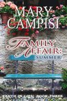 A Family Affair: Summer (Truth in Lies, #3)