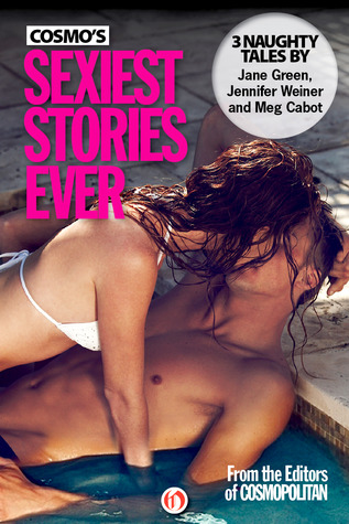 Cosmo's Sexiest Stories Ever by Jane Green