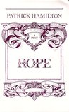 Rope: A Play