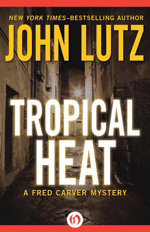 Tropical Heat (Fred Carver, #1)