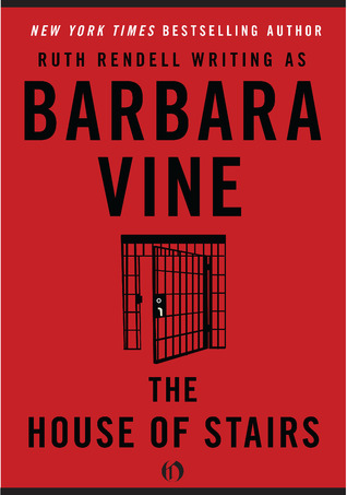 The House of Stairs by Barbara Vine