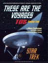 These Are The Voyages: TOS Season Two (These Are the Voyages, #2)