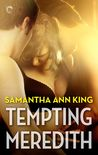 Tempting Meredith (Lovers and Friends, #3)