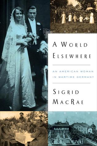 A World Elsewhere by Sigrid MacRae