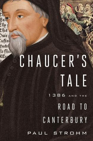 Chaucer's Tale by Paul Strohm