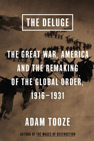 The Deluge by Adam Tooze