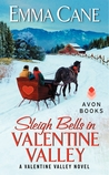 Sleigh Bells in Valentine Valley (Valentine Valley, #5)