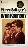 With Kennedy.