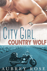 City Girl, Country Wolf