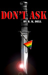 Don't Ask: the story of America's first openly gay Marine.