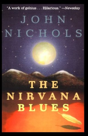 The Nirvana Blues by John     Nichols