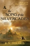 The Song of the Silvercades (Kira Chronicles, #2)