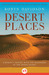 Desert Places: A Woman's Odyssey with the Wanderers of the Indian Desert
