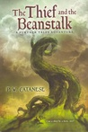 The Thief and the Beanstalk by P.W. Catanese