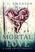 Mortal Love: After the Fall