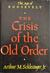 The Crisis of the Old Order 1919-1933: The Age of Roosevelt