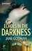 Echoes in the Darkness (The Jago Legacy, #2)