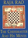 The Chessmaster and His Moves