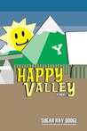 Happy Valley: A Novel