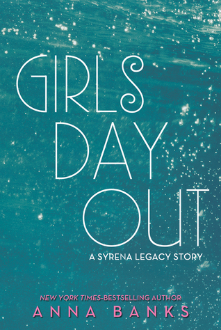 Girls Day Out - Anna Banks epub download and pdf download