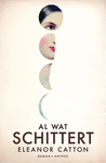Al wat schittert by Eleanor Catton