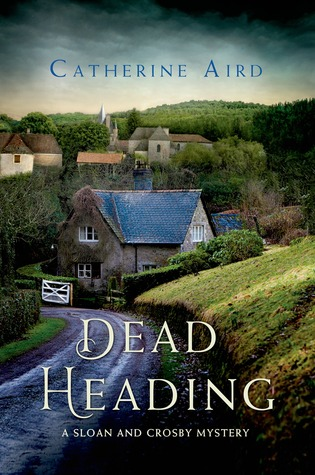 Dead Heading: A Sloan and Crosby Mystery