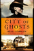 City of Ghosts: A Mystery