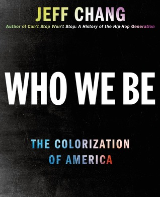Who We Be by Jeff Chang