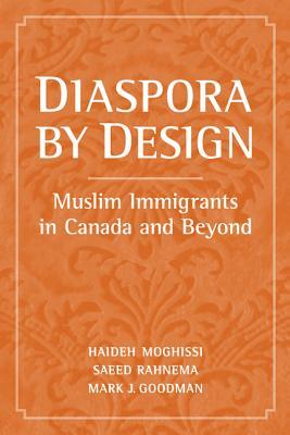 Diaspora by Design: Muslims in Canada and Beyond