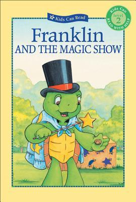 Franklin and the Magic Show by Sharon Jennings