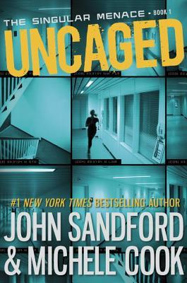 Uncaged (The Singular Menace, #1)