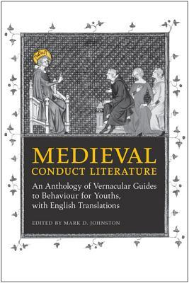 Medieval Conduct Literature by Mark D. Johnston