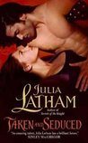 Taken and Seduced (League of the Blade, #4)