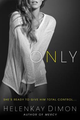 Only  (Holton Woods, #2)