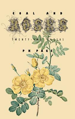 Coal and Roses by P.K. Page