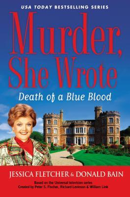 Murder, She Wrote: Death of a Blue Blood (Murder She Wrote #42)