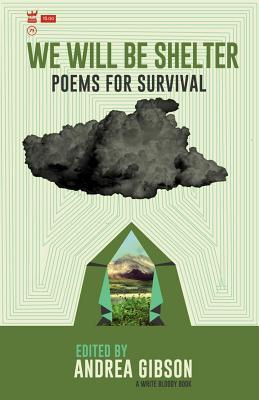 We Will Be Shelter: Poems for Survival