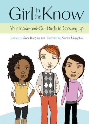 Girl In The Know: Your Inside And Out Guide To Growing Up
