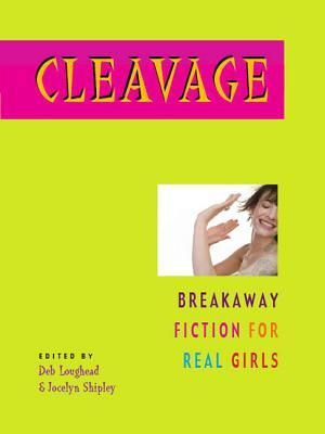 Cleavage by Deb Loughead