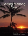 Setting Mekong Sun by Andrew James Pritchard