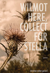 Wilmot Here, Collect for Stella