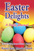 Easter Delights Journal: A Daily Journal (Hood Holiday Journal Series, #4)