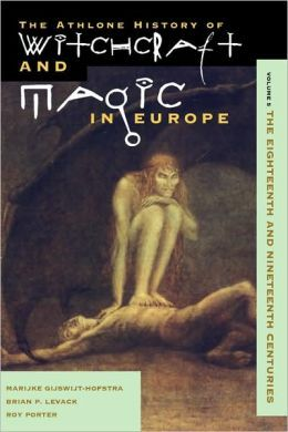 Witchcraft and Magic in Europe, Volume 5 by Bengt Ankarloo