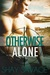 Otherwise Alone (Evan Arden Trilogy, #1)