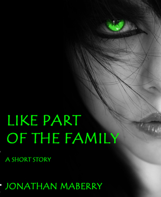 Like Part of the Family by Jonathan Maberry