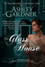 The Glass House (Captain Lacey Regency Mysteries #3)