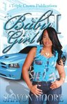 Baby Girl 2 (Triple Crown Publications Presents)